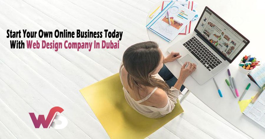 Best Web Design Company In Dubai To Start Your New Business
