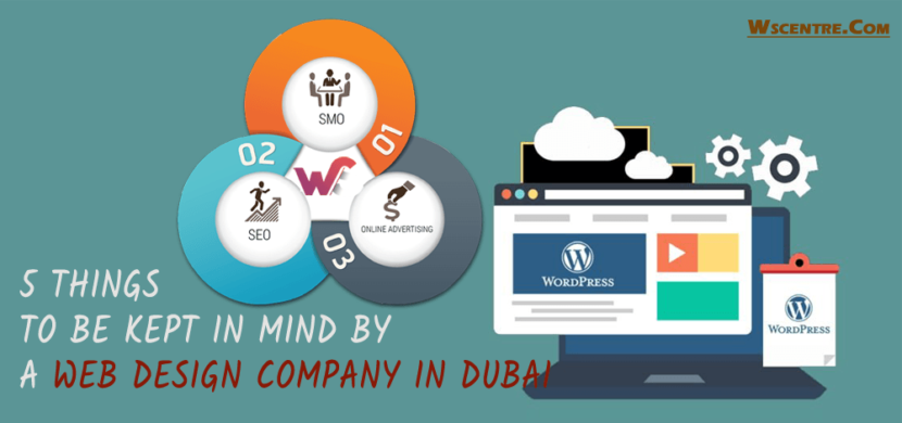 5 Things To Be Kept In Mind By A Web Design Company In Dubai